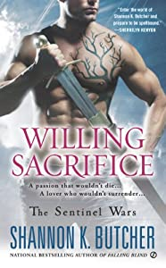 Willing Sacrifice: The Sentinel Wars