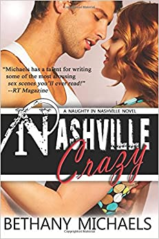 Nashville Crazy: Volume 5 (Naughty in Nashville)