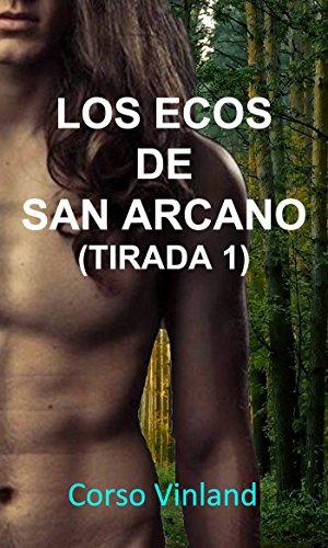 los-ecos-de-san-arcano-tirada-1-3-la-sacerdotisa-spanish-edition