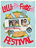 """Bob's Burgers Limited Edition Lithograph 18"""" x 24"""" - Titled """"Lolla-Pa-Foods-A Festival"""" by Bill Cleveland"""