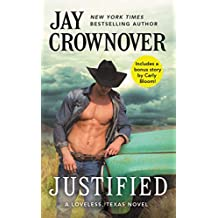 Justified: Includes a bonus novella (Loveless Series Book 1)