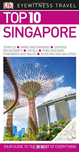 Top 10 Singapore (Eyewitness Top 10 Travel Guide)
