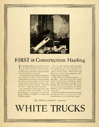 1920 Ad Transportation Antique White Truck Cleveland Load Excavation Costruction - Original Print Ad