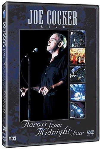 Joe Cocker - Live: Across from Midnight Tour