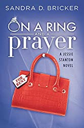 On a Ring and a Prayer (A Jessie Stanton Novel Book 1)