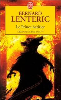 L'empereur des rats : [2] : Le prince héritier