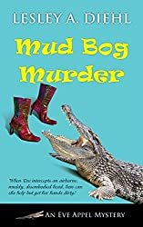 Mud Bog Murder (An Eve Appel Mystery Book 4)