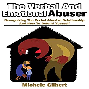 The Verbal and Emotional Abuser Audiobook