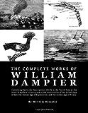 The Complete Works of William Dampier, William Dampier, 1926892836