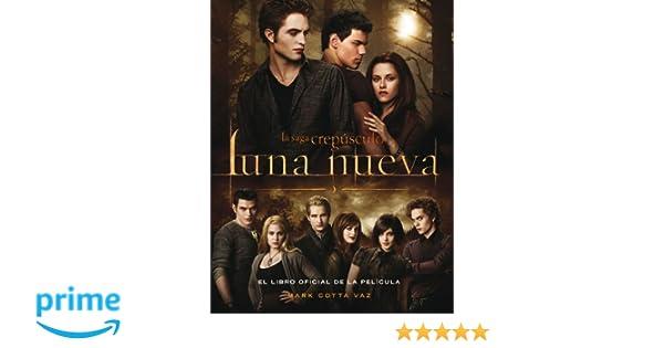 LUNA NUEVA: LIBRO OFICIAL DE LA PELICULA Alfaguara Juvenil: Amazon.es: Stephenie Meyer, Mark Cotta Vaz, Julio Hermoso Oliveras: Libros
