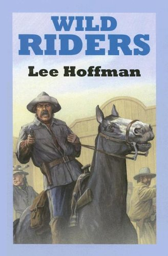 Read Online Wild Riders (Sagebrush Westerns) pdf