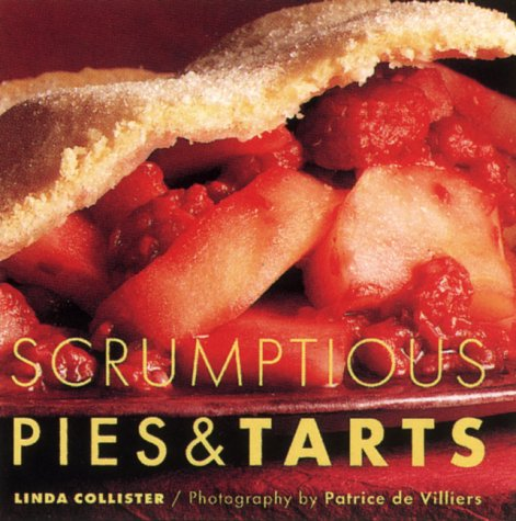 Scrumptious Pies & Tarts