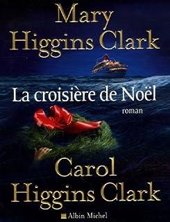 [Une enquête de Regan Reilly] : La croisière de Noël : roman