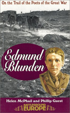 Edmund Blunden: On the Trail of the Poets of the Great War (Battleground Europe)