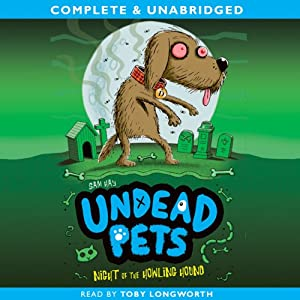Undead Pets: Night of the Howling Hound Audiobook
