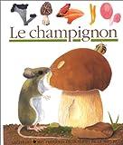Le champignon