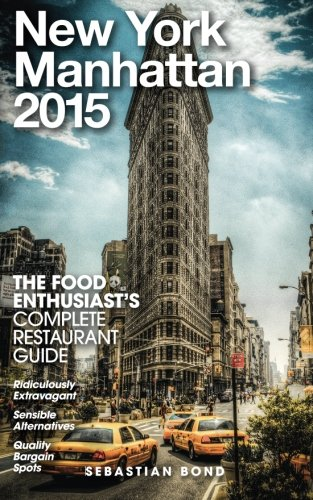 Download New York / Manhattan - 2015 (The Food Enthusiast's Complete Restaurant Guide) pdf