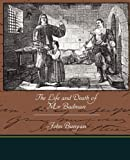 The Life and Death of Mr Badman, Jr. John Bunyan, 1438531753