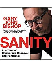 Sanity: In a Time of Conspiracy, Upheaval, and Pandemic