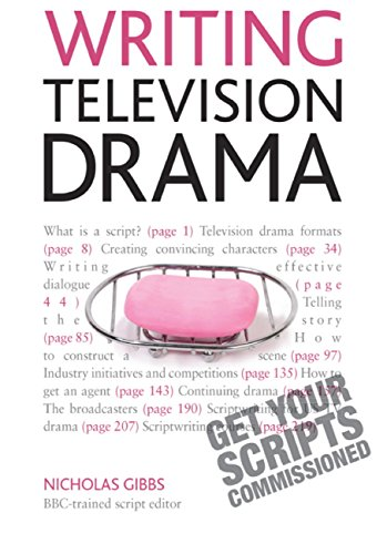 Writing Television Drama: Get Your Scripts Commissioned (Teach Yourself) por Nicholas Gibbs