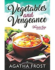 Vegetables and Vengeance