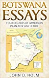img - for Botswana Essays: Four Decades of Immersion in an African Culture book / textbook / text book