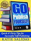 Go Publish Yourself!, Salidas, Katie, 0985127708