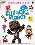 LittleBigPlanet Ultimate Sticker Book (Ultimate Sticker Books)