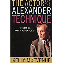 The Actor and the Alexander Technique