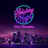 Girl's Generation - [Holiday Night] All Night