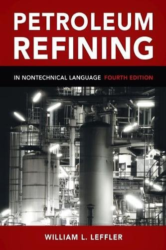 Petroleum Refining in Nontechnical Language by PennWell Corp.