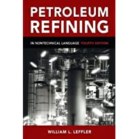 Petroleum Refining in Nontechnical Language