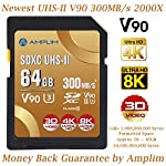 Amplim extreme high speed 32gb uhs-ii v90 sdxc sd card for 4k 8k uhd video camera camcorder 20 ultra high performance sd card: blazing speed 1900x (285mb/s) transfer rate. Twice the read speed of 1000x card. Newest sd association sd 5. 0 specs v60+ video rating provides 4k continuing shooting (other uhs-ii cards without v ratings are last generation sd 4. 0 cards). Top rated uhs-ii u3 class10 pro extreme turbo fast high capacity sd card for latest uhs-ii sdxc (sd xc) compatible cameras, accessories, usb-c sd card reader, microsoft surface book 2 and super fast 3d hdr 360 4k dslr and 3d professional photographer memory card: 32, 64 128 and 256 gig uhs-ii high capacity cards for dslr and mirrorless uhs-ii video cameras (sony, fuji, leica, nikon, olympus, panasonic, samsung). Sony alpha a9 a7 a7r mark iii sf card cyber-shot rx1r ii; fujifilm fuji x-t1 x-pro2 x-t2 gfx 50s x-h1 x-e3; leica sl type 601 m10; nikon d850 d500 fx; olympus om-d e-m5 ii om-d e-m10 ii iii pen-f om-d e-m1 mark ii; panasonic lumix dc-g9 gh5s gh5 gh4; samsung nx1; black magic ursa; support all uhs-ii devices backward compatible with uhs-i cameras (note: speed of uhs-ii card will be limited by the uhs-i sd slot): sony cyber-shot dsc w800 w830 dsch300 alpha a7r ii dsc-rx10 iv a6500 a9 a6300 a99 ii; canon powershot sx720 sx730 sx530 hs elph 180 190 is g7 x 5d mark iv iii ii eos 80d 5ds r rebel t7i t6 t5 kiss x70 x9 x9i 1300d 1200d m100 sl2 200d m56d m10 m677d 9000d 800d; nikon coolpix l32 l340 b500 d3400 d5300 d3300 d750 d7200 d7500 d5600