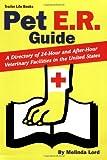 Pet E. R. Guide, Melinda Lord, 0934798893