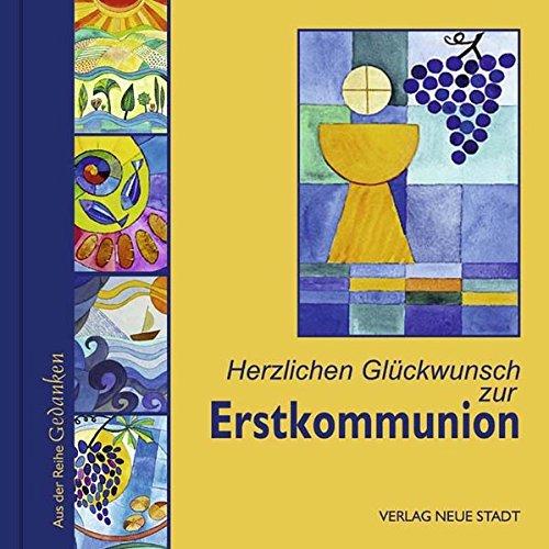 Herzlichen Glückwunsch zur Erstkommunion (Gedanken)