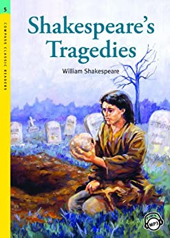 An overview of william shakespeares four great tragedies