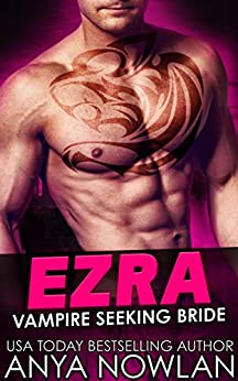 Ezra Vampire Seeking Anya Nowlan ebook