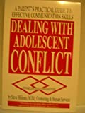 Dealing with Adolescent Conflict, Steve Milionis, 1889104000