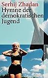 Hymne der demokratischen Jugend (suhrkamp taschenbuch)