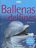 Ballenas y Delfines, Caroline Harris, 8496252752