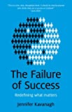 Book Cover for Failure of Success: Redefining what matters