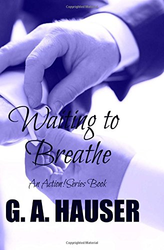 Waiting to Breathe: An Action! Series Book (Volume 30) PDF