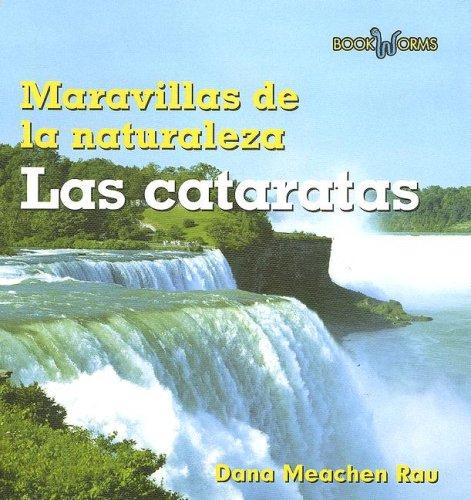 Download Las Cataratas / Waterfalls (Maravillas de la Naturaleza/ Wonders of Nature) (Spanish Edition) PDF