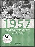 1957: Ein ganz besonderer Jahrgang - 60. Geburtstag