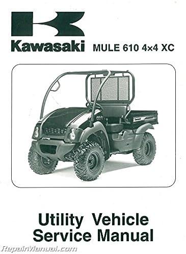 99924 1433 03 2010 2011 kawasaki kaf400d mule 610 4 4 xc service rh amazon com 2005 kawasaki mule 610 4x4 owners manual kawasaki mule 610 4x4 service manual download