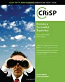 img - for Becoming a Successful Supervisor: Develop Essential People Skills (Crisp Fifty Minute Series) book / textbook / text book