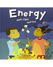 Energy: Heat, Light, and Fuel