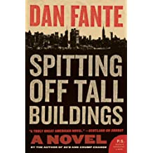 Spitting Off Tall Buildings: A Novel