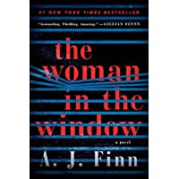 The Woman in the Window: A Novel Kindle Edition