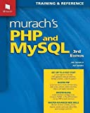 Murach s PHP and MySQL (3rd Edition)